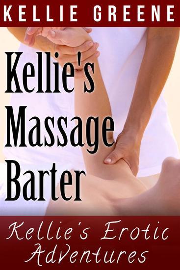 Kellie's Massage Barter - Kellie's Erotic Adventures - cover