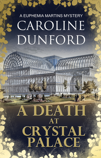 A Death at Crystal Palace - A Euphemia Martins Mystery - cover