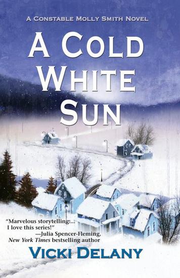 A Cold White Sun - A Constable Molly Smith Novel - cover