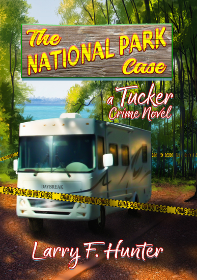 The National Park Case - A Tucker Crime Novel - cover