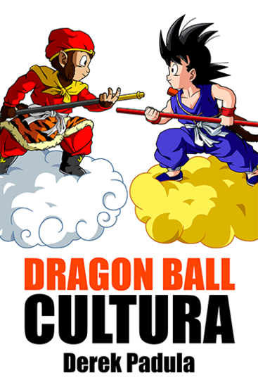 Dragon Ball Cultura Volumen 1 - Origen - cover