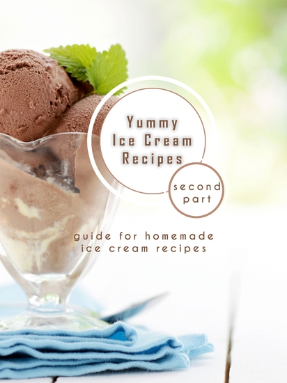 Yummy Ice Cream Recipes - Second part - cover