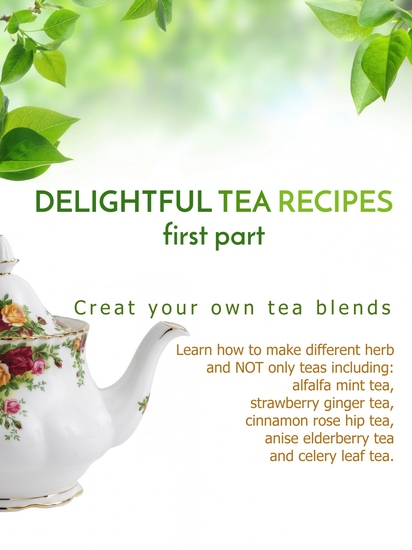 Delightful Tea Recipes - First Part - cover