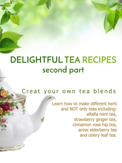 Delightful Tea Recipes - Second Part - cover