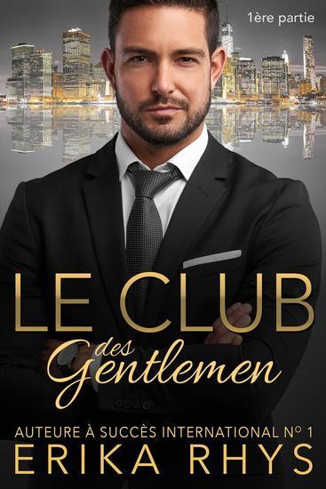 Le Club des gentlemen 1ère partie - La série Le Club des gentlemen #1 - cover
