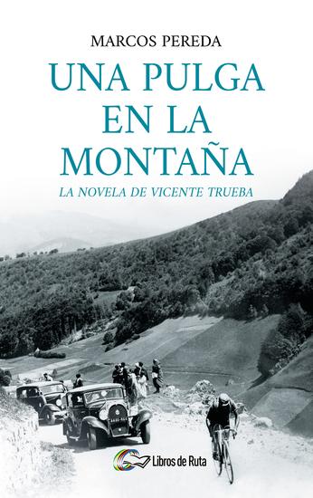 Una pulga en la montaña - La novela de Vicente Trueba - cover