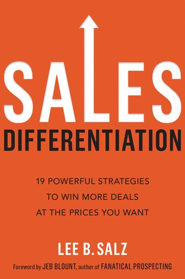 Sales Differentiation - 19 Powerful Strategies to Win More Deals at the Prices You Want - cover