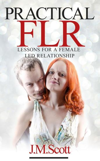 Practical FLR: Lessons For A Female Led Relationship - Practical FLR #1 - cover