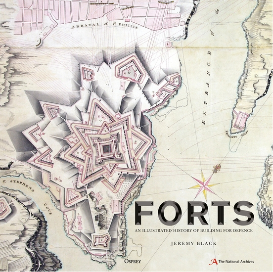 Forts - An illustrated history of building for defence - cover