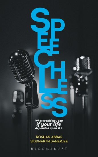 Speechless - What would you say if your life depended on it? A Pocket-Guide to Public Speaking and Effective Communication - cover