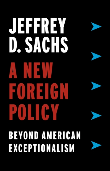 A New Foreign Policy - Beyond American Exceptionalism - cover