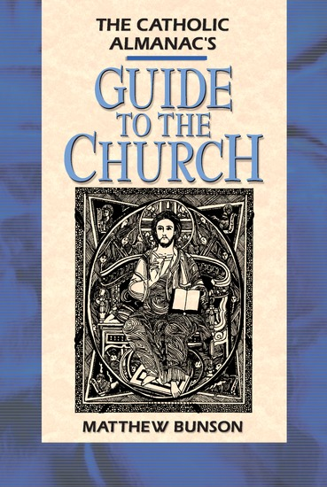 Catholic Almanac's Guide to the Church - cover