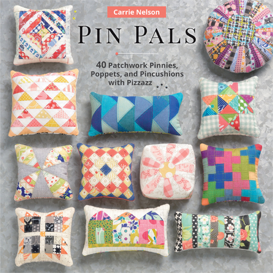 Pin Pals - 40 Patchwork Pinnies Poppets and Pincushions with Pizzazz - cover
