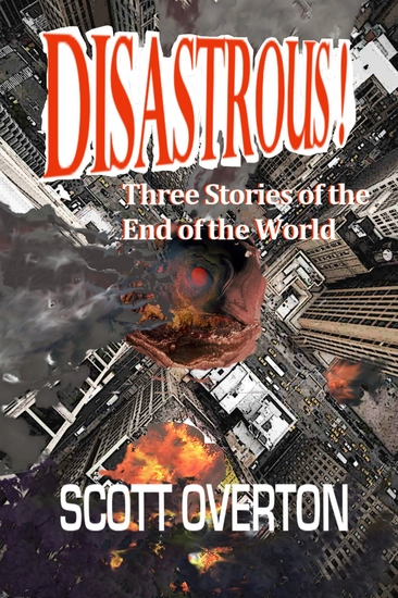 Disastrous! - Three Stories of the End of the World - cover