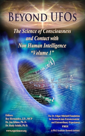 Beyond UFOs - The Science of Consciousness & Contact with Non Human Intelligence (Volume 1) - cover