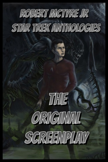 Star Trek versus Aliens - The original screenplay - cover