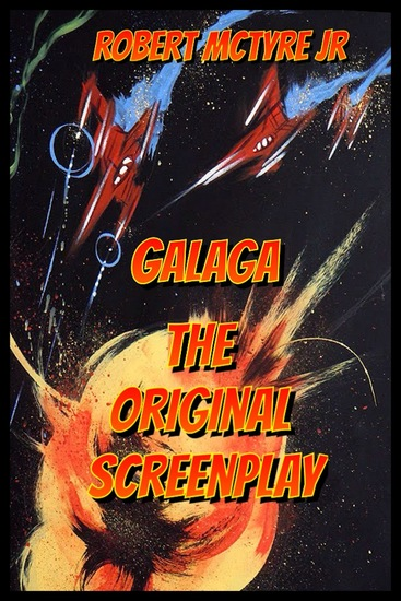 Galaga - The original screenplay - cover