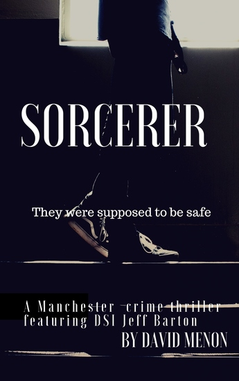 Sorcerer - A Manchester crime thriller featuring DSI Jeff Barton - cover