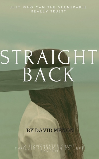 Straight Back - A Manchester crime thriller featuring DSI Jeff Barton - cover