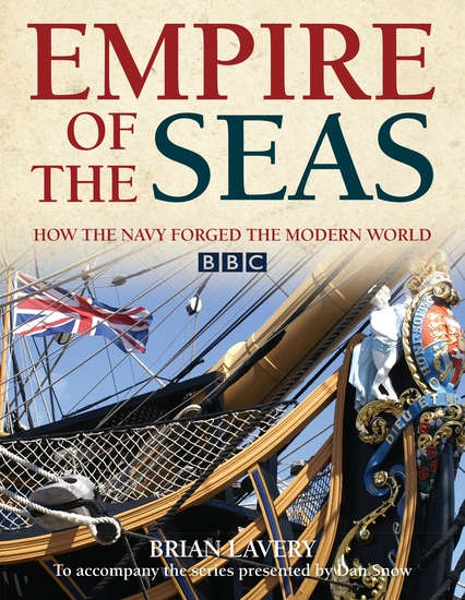 Empire of the Seas - How the navy forged the modern world - cover