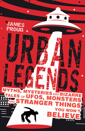 Urban Legends - Bizarre Tales You Won't Believe - cover