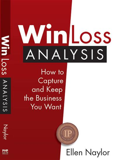 Win Loss Analysis - How to Capture and Keep the Business You Want - cover