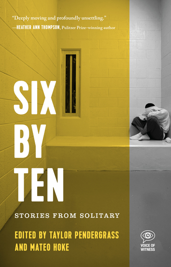 Six by Ten - Stories from Solitary - cover