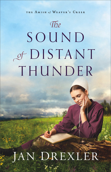 The Sound of Distant Thunder (The Amish of Weaver's Creek Book #1) - cover