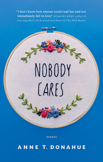 Nobody Cares - Essays - cover