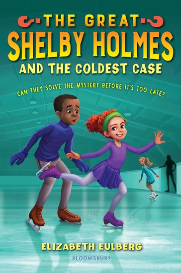 The Great Shelby Holmes and the Coldest Case - cover