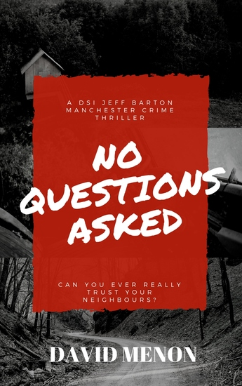 No Questions Asked - A Manchester crime thriller featuring DSI Jeff Barton - cover