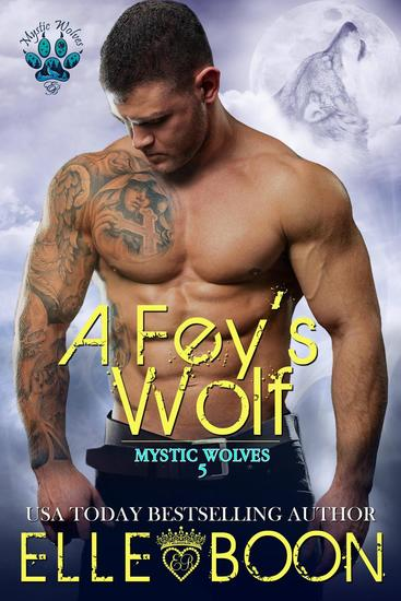 A Fey's Wolf - Mytic Wolves #5 - cover