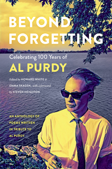 Beyond Forgetting - Celebrating 100 Years of Al Purdy - cover