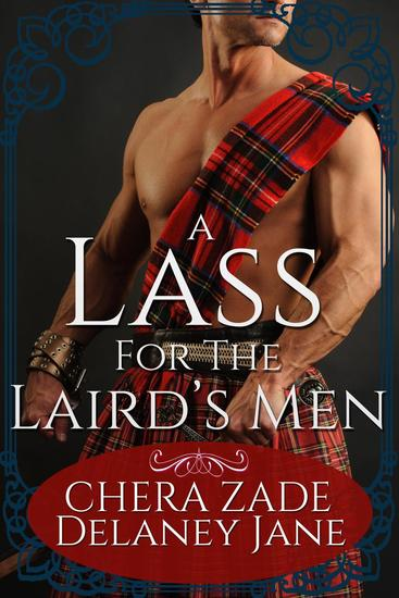 A Lass for the Laird's Men - The Laird's Lass #1 - cover