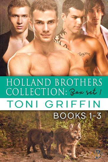 Holland Brothers Collection: Box Set 1 - Holland Brothers Collection #1 - cover