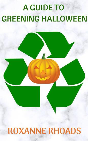 A Guide To Greening Halloween - cover