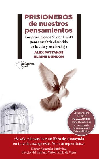 Prisioneros de nuestros pensamientos - Los principios de Viktor E Frankl para descubrir el sentido en la vida y en el trabajo - cover
