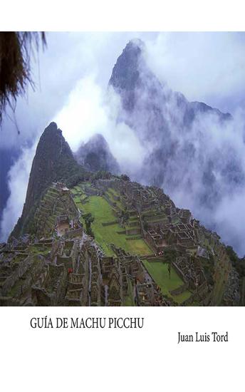 Guía de Machu Picchu - cover