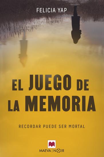 El juego de la memoria - Recordar puede ser mortal - cover