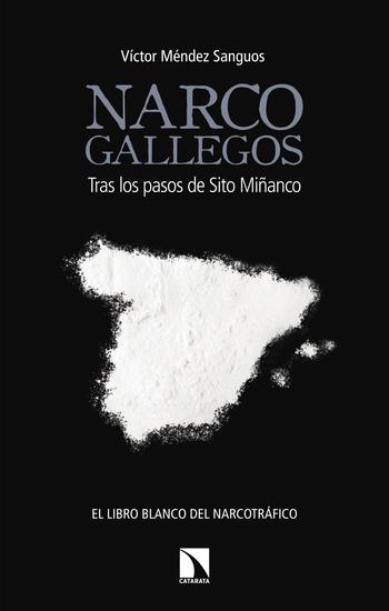 Narcogallegos - Tras los pasos de Sito Miñanco - cover