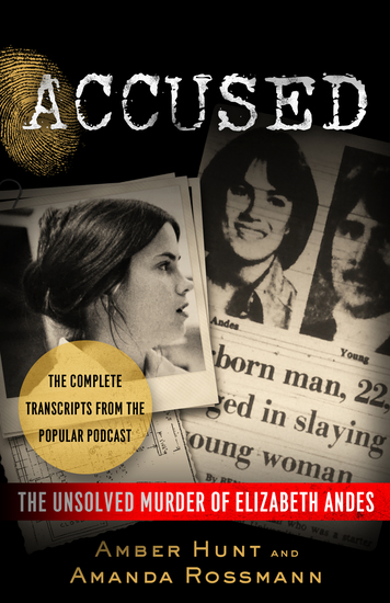 Accused - The Unsolved Murder of Elizabeth Andes - cover