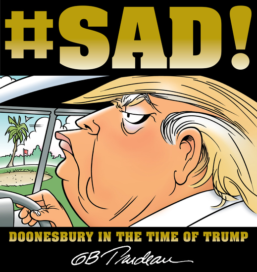 #SAD! - Doonesbury in the Time of Trump - cover