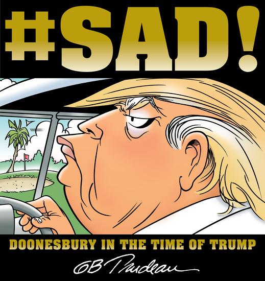 #SAD! - Doonesbury in the Time of Trump - cover