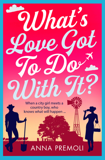 What's Love Got To Do With It? - A laugh-out-loud romantic comedy! - cover