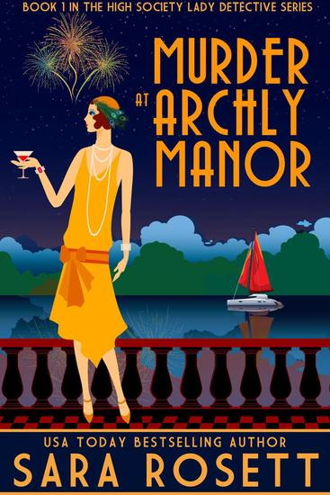 Murder at Archly Manor - High Society Lady Detective #1 - cover