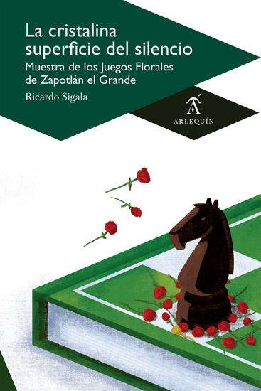 La cristalina superficie del silencio - Muestra de los Juegos Florales de Zapotlán el Grande - cover