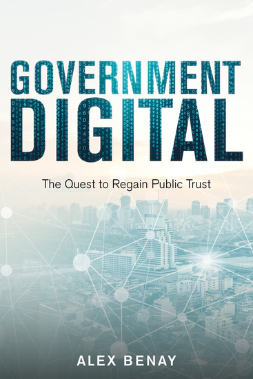 Government Digital - The Quest to Regain Public Trust - cover