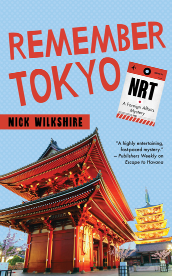 Remember Tokyo - A Foreign Affairs Mystery - cover