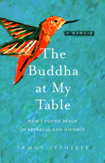 The Buddha at My Table - How I Found Peace in Betrayal and Divorce - cover