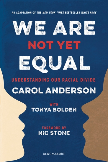 We Are Not Yet Equal - Understanding Our Racial Divide - cover